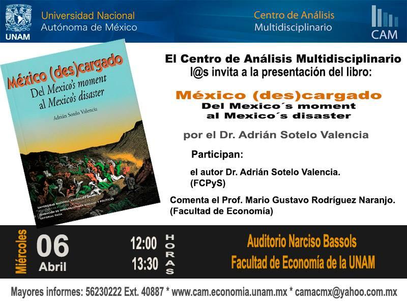 Presentación de México (Des)cargado en la Facultad de Economía